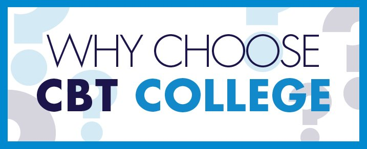 Why CBT college
