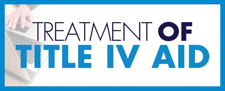 Treatment of Title IV Aid